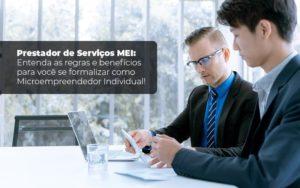 Prestador De Serviços Mei Entenda As Regras E Benefícios Para Você Se Formalizar Como Microempreendedor Individual - Contabilidade em Natal - RN | AZEVEDO CONTABILIDADE
