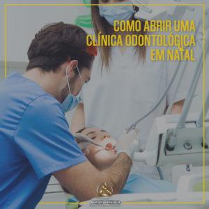 Como Abrir Clinica Odontologica - Contabilidade em Natal - RN | AZEVEDO CONTABILIDADE